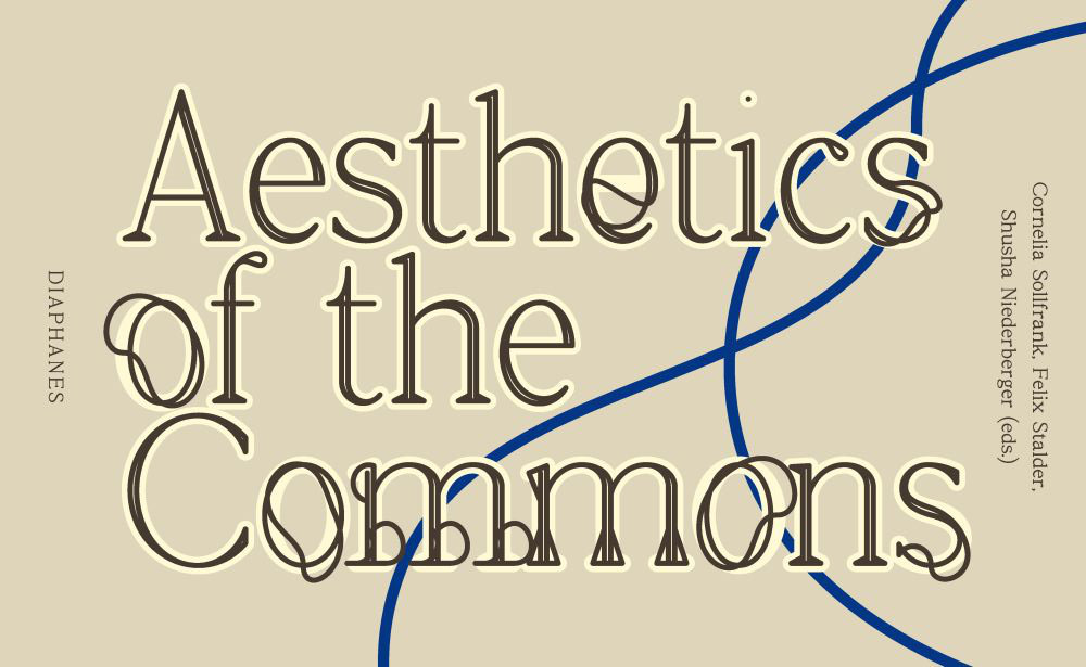 """Book Launch """"Aesthetics of the Commons"""""""